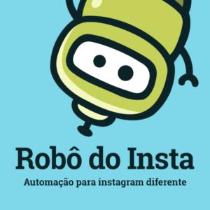 Robô do Insta - Automação de Instagram